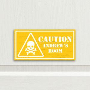 Caution Bedroom Door Sign