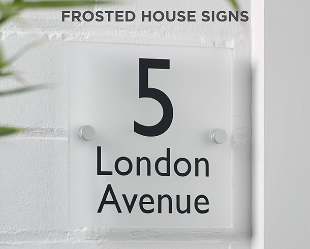 Frosted House Signs
